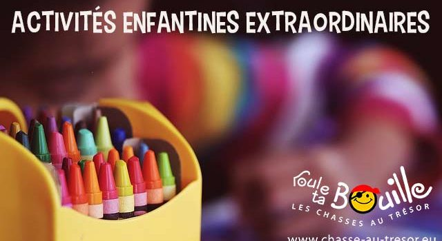 Activités enfantines extraordinaires
