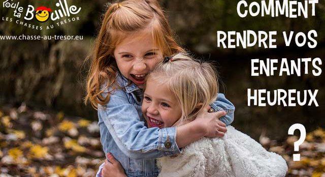 Comment rendre les enfants heureux ?